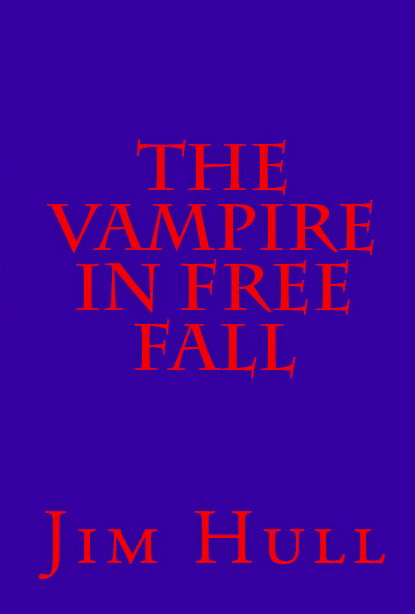 THE VAMPIRE IN FREE FALL book cover, scary red type on             eerie blue background